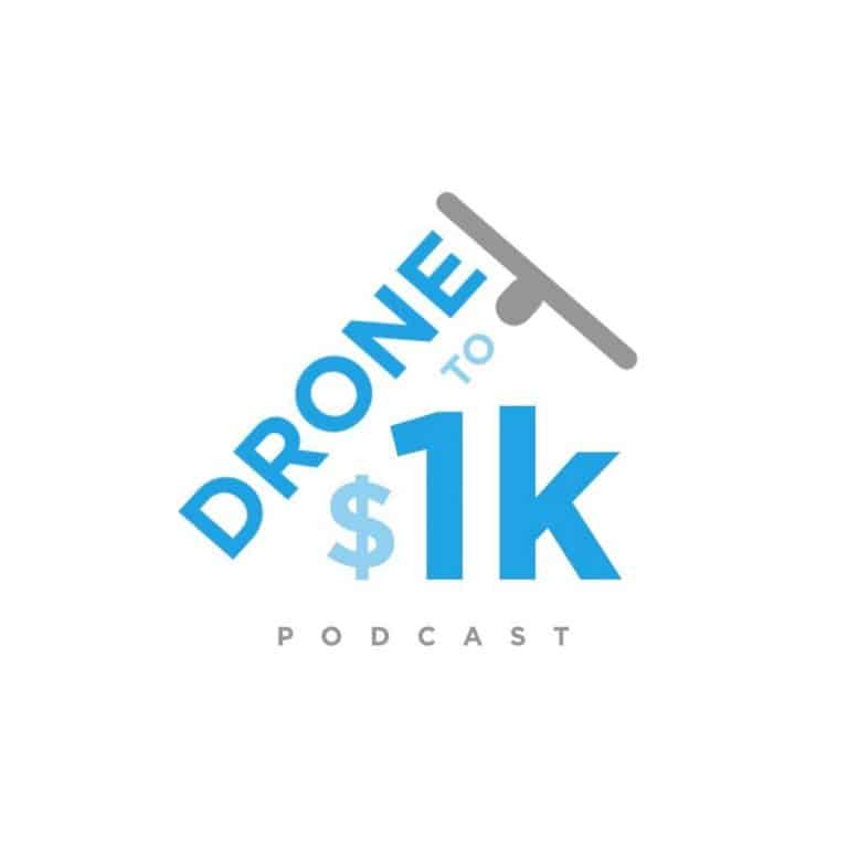 Drone to $1K Podcast | Drone Launch Academy | Lakeland, FL | Get Licensed To Fly Drones Commercially | Launch Your Drone Business!